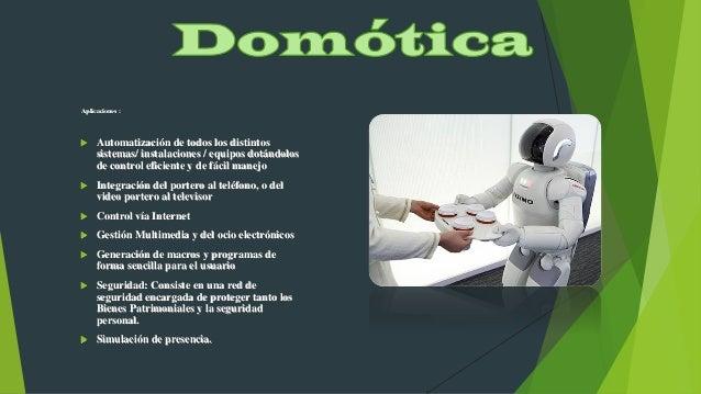 Aplicaciones :  Automatización de todos los distintos sistemas/ instalaciones / equipos dotándolos de control eficiente y...