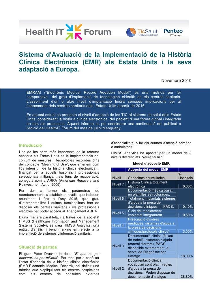 Sistema d'Avaluació de la Implementació de la Història Clínica Electrònica (EMR) als Estats Units i la seva adaptació a Eu...