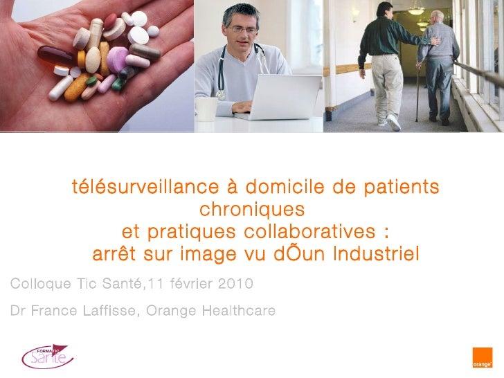 télésurveillance à domicile de patients chroniques  et  pratiques collaboratives : arrêt sur image vu d'un Industriel Coll...