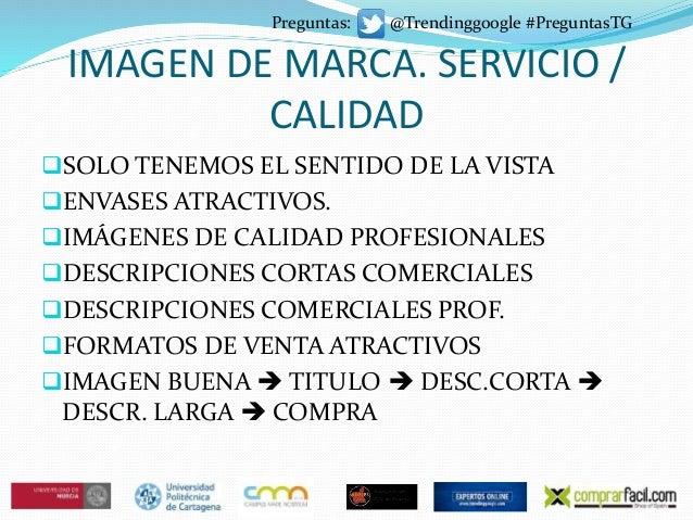 IMAGEN DE MARCA. SERVICIO / CALIDAD SOLO TENEMOS EL SENTIDO DE LA VISTA ENVASES ATRACTIVOS. IMÁGENES DE CALIDAD PROFESI...