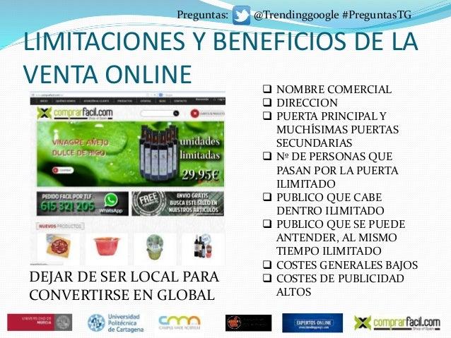 LIMITACIONES Y BENEFICIOS DE LA VENTA ONLINE  NOMBRE COMERCIAL  DIRECCION  PUERTA PRINCIPAL Y MUCHÍSIMAS PUERTAS SECUND...