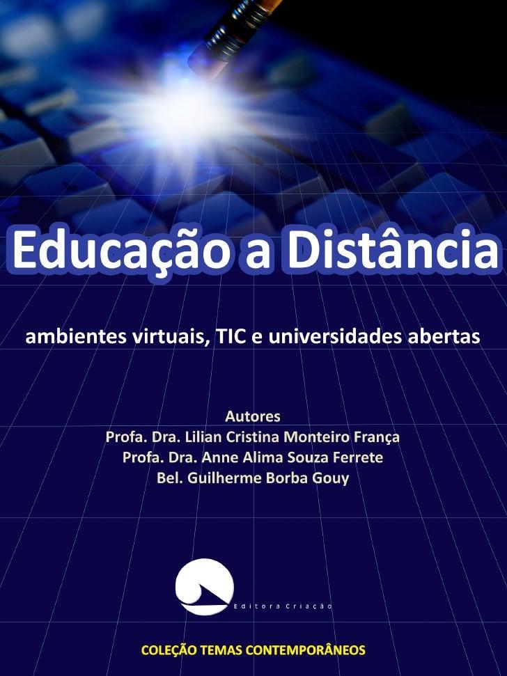 COLEÇÃO TEMAS CONTEMPORÂNEOS                                 Conselho Editorial                 DRA. ANNE ALILMA SOUZA FER...