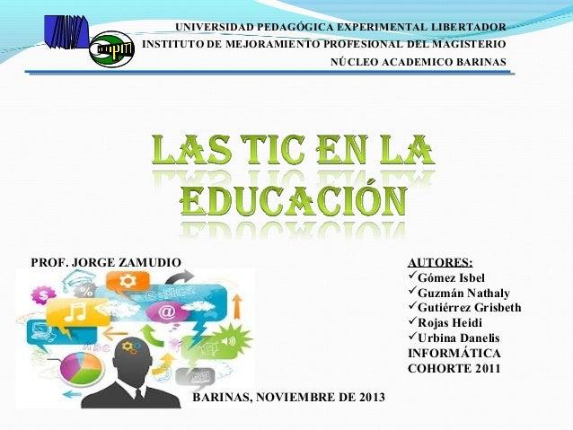 UNIVERSIDAD PEDAGÓGICA EXPERIMENTAL LIBERTADOR INSTITUTO DE MEJORAMIENTO PROFESIONAL DEL MAGISTERIO NÚCLEO ACADEMICO BARIN...
