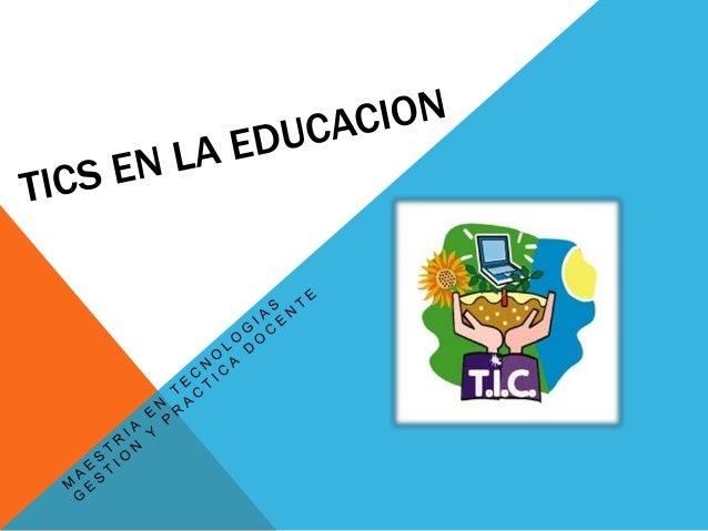 Las TICS en la actualidad se han convertido en un medioindispensable para la sociedad especialmente en elentorno educativo...