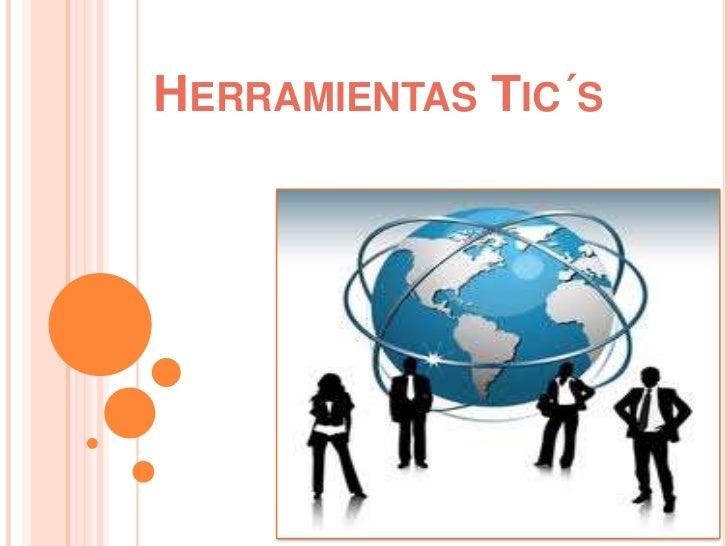 HERRAMIENTAS TIC´S