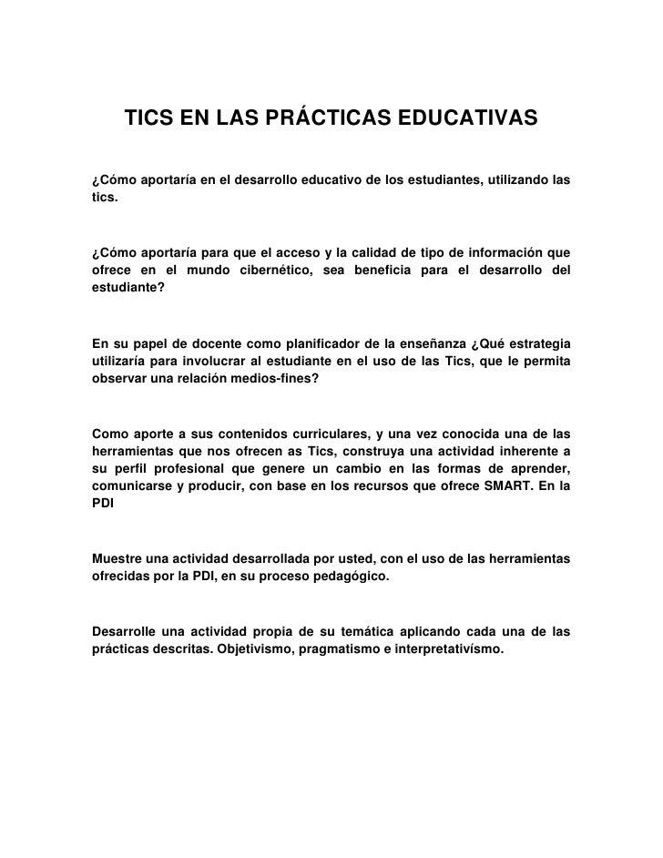 TICS EN LAS PRÁCTICAS EDUCATIVAS<br />¿Cómo aportaría en el desarrollo educativo de los estudiantes, utilizando las tics.<...