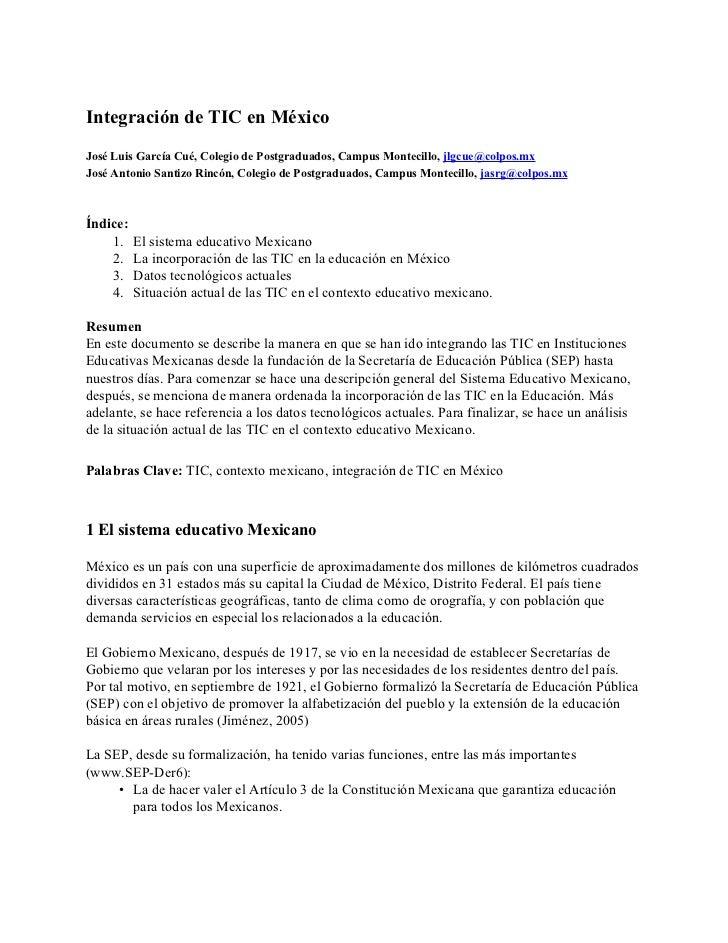 Integración de TIC en MéxicoJosé Luis García Cué, Colegio de Postgraduados, Campus Montecillo, jlgcue@colpos.mxJosé Antoni...