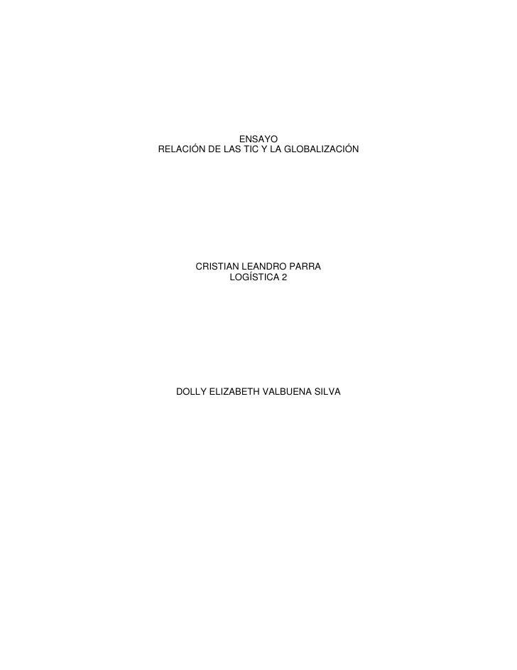 ENSAYO<br />RELACIÓN DE LAS TIC Y LA GLOBALIZACIÓN<br />                                                                  ...