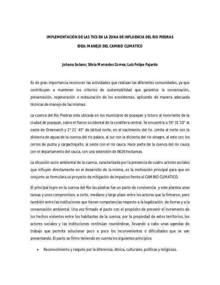 IMPLEMENTACIÓN DE LAS TICS EN LA ZONA DE INFLUENCIA DEL RIO PIEDRAS                              IDEA: MANEJO DEL CAMBIO C...