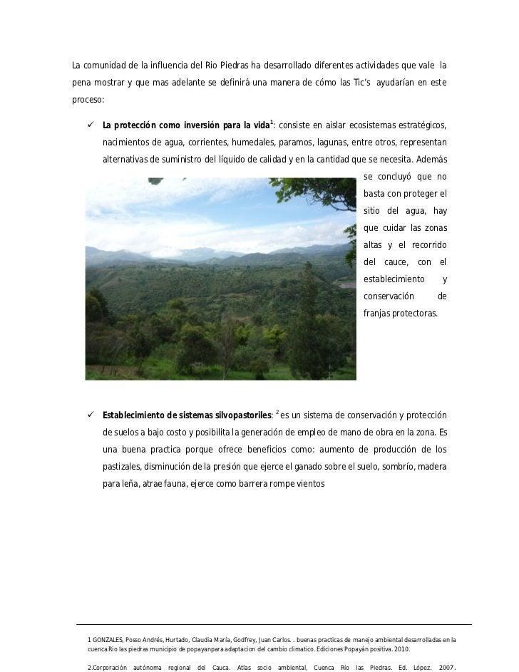 La comunidad de la influencia del Rio Piedras ha desarrollado diferentes actividades que vale lapena mostrar y que mas ade...