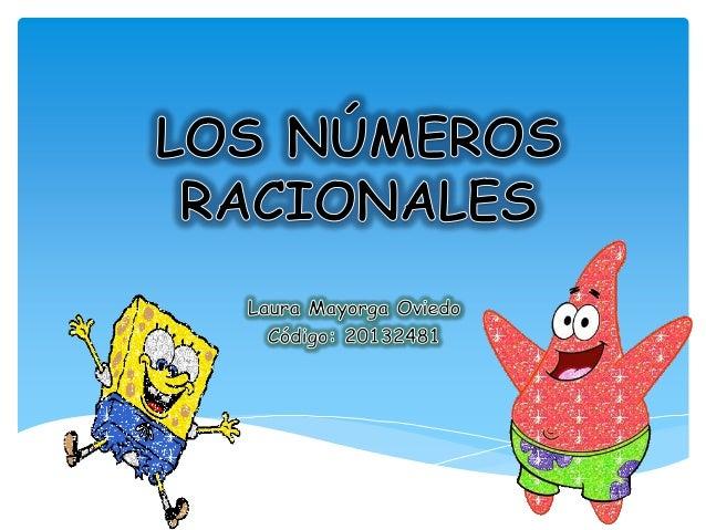 Los números racionales son los valores que se expresan en forma de fracción, es decir, todo numero que se pueda poner en f...