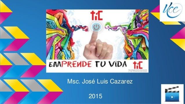 Msc. José Luis Cazarez 2015 Magisterio Municipal