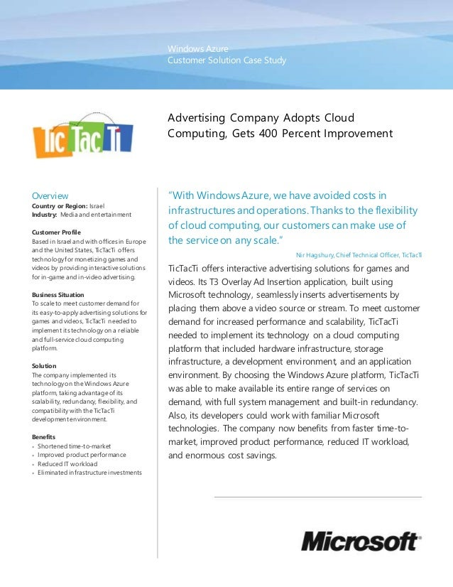 Windows Azure Customer Solution Case Study Advertising Company Adopts Cloud Computing, Gets 400 Percent Improvement Overvi...