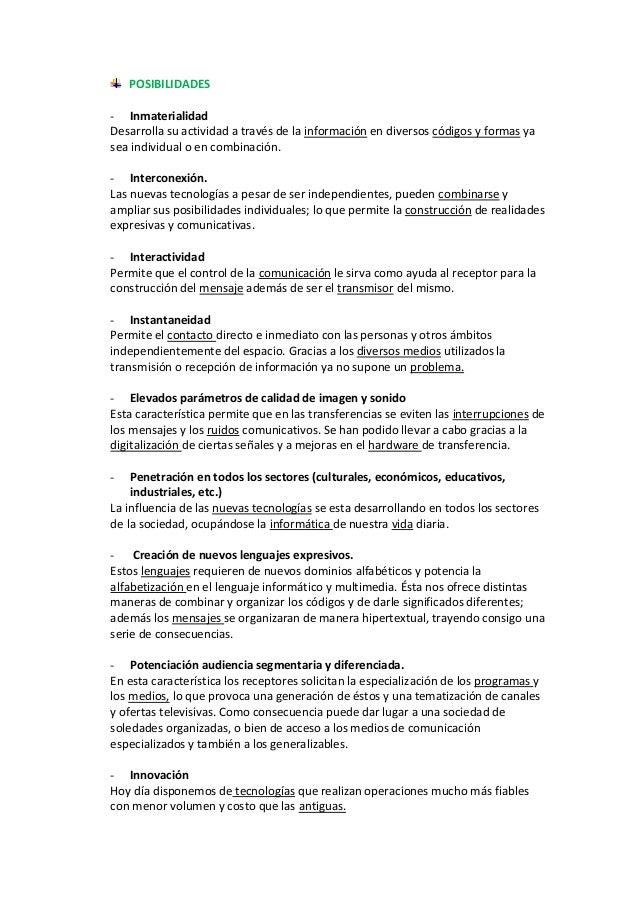 POSIBILIDADES- InmaterialidadDesarrolla su actividad a través de la información en diversos códigos y formas yasea individ...