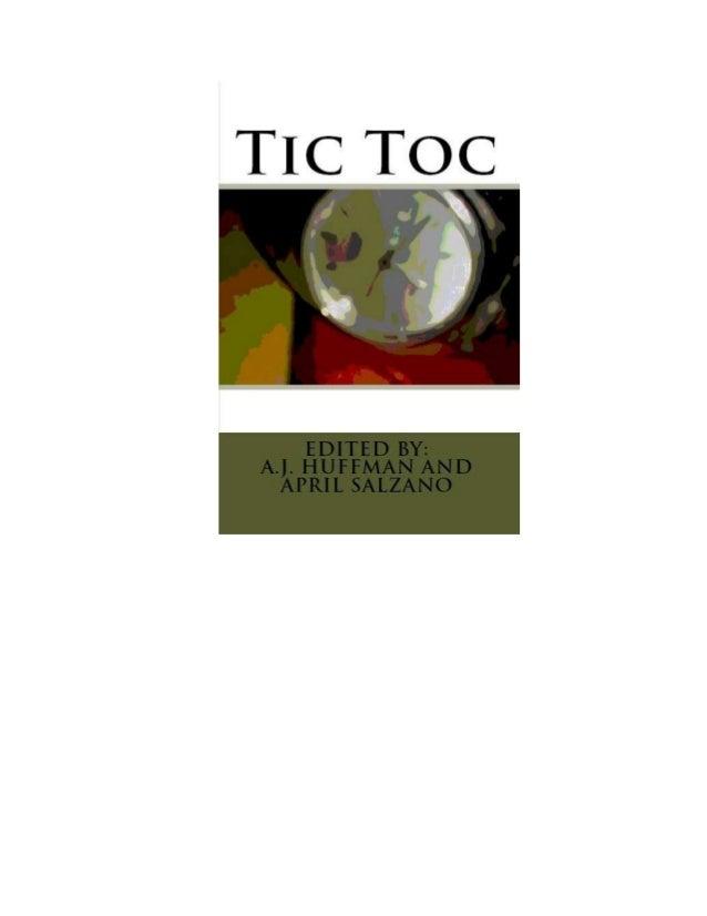 ii Tic Toc Edited by: A.J. Huffman and April Salzano
