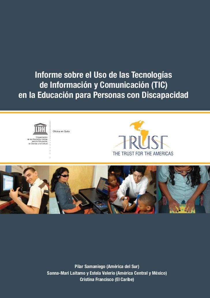 Informe sobre el Uso de las Tecnologías       de Información y Comunicación (TIC)en la Educación para Personas con Discapa...