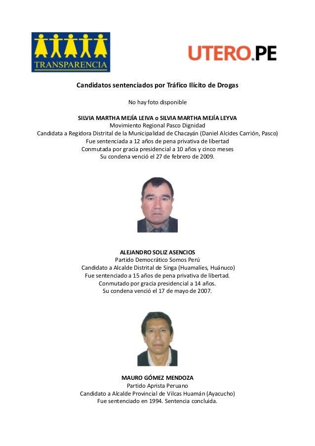 Candidatos sentenciados por Tráfico Ilícito de Drogas No hay foto disponible SILVIA MARTHA MEJÍA LEIVA o SILVIA MARTHA MEJ...