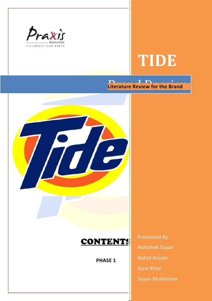 TIDE      Brand Dossier      Literature Review for the Brand                  Presented By:CONTENTS                  Abhis...