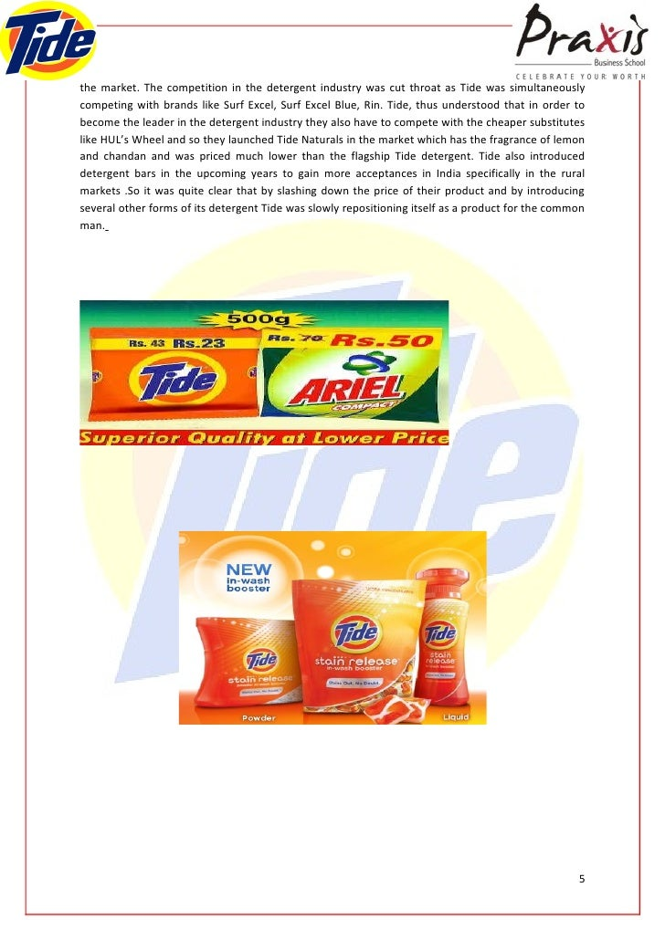 tide detergent and it s variants in india P and g india growth strategies marketing up the example of tide naturals tide is a detergent which was launched by india is key to p&g's additional.