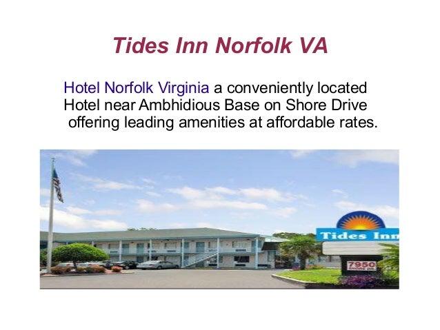 Tides Inn Norfolk VAHotel Norfolk Virginia a conveniently locatedHotel near Ambhidious Base on Shore Driveoffering leading...