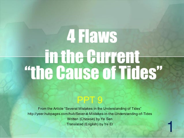 Yesen ppt9 4 flaws in the current the cause of tides 4 flaws in the current the cause of tides ppt 9 from the article sciox Image collections