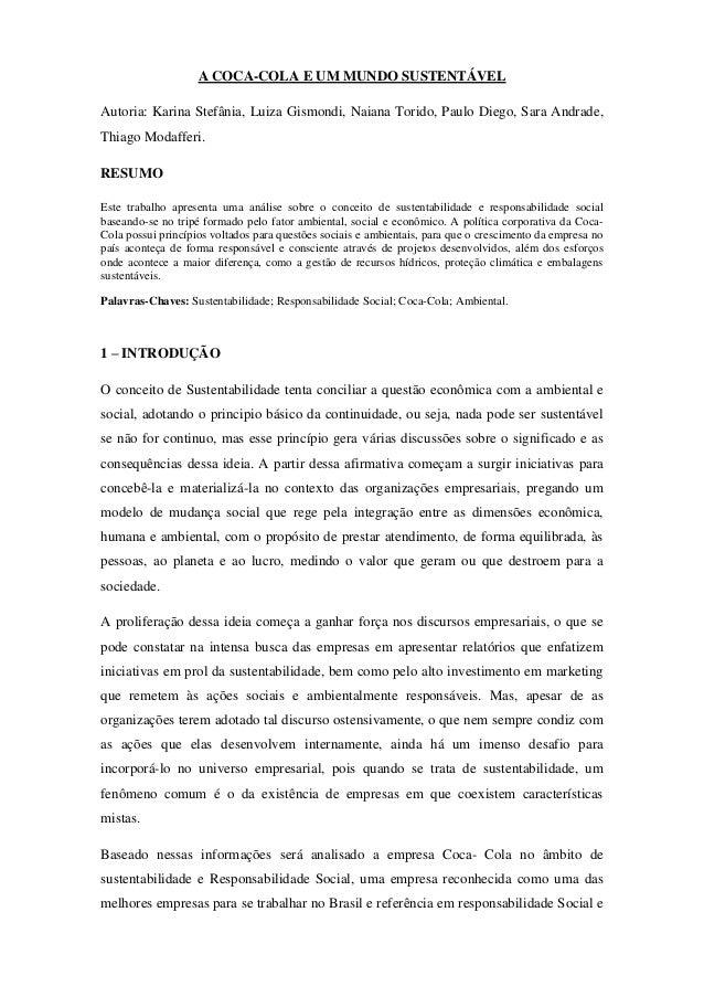 A COCA-COLA E UM MUNDO SUSTENTÁVEL Autoria: Karina Stefânia, Luiza Gismondi, Naiana Torido, Paulo Diego, Sara Andrade, Thi...