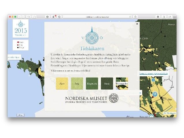 Tidskikaren –hur går vi från geografiska rådata till digital kunskapsförmedling? Slide 3