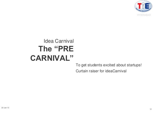 """HYDERABAD              Idea Carnival             The """"PRE            CARNIVAL""""                              To get student..."""