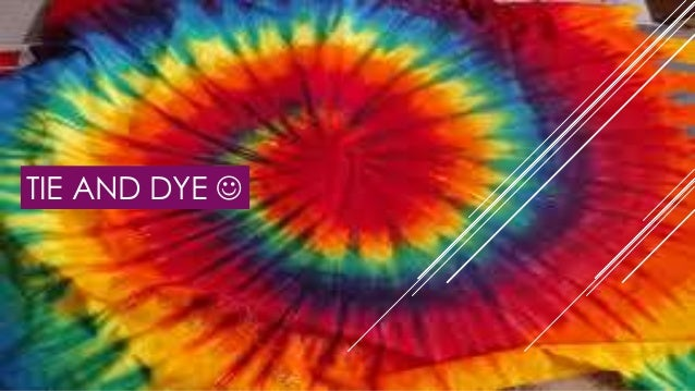 Tie and dye power point tie and dye ccuart Image collections