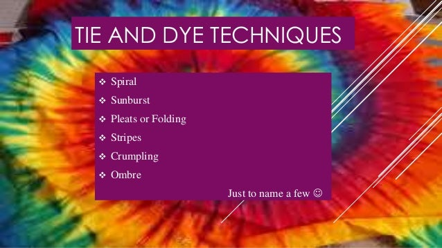 Tie And Dye Power Point