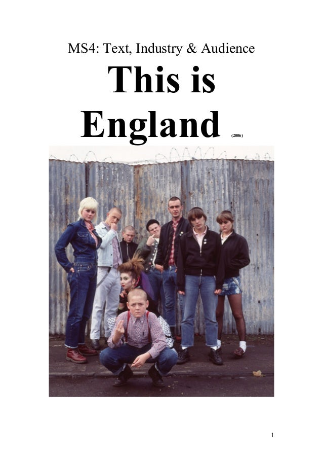 MS4: Text, Industry & Audience  This is England  (2006)  1