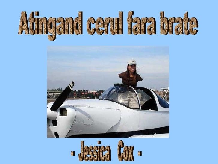 Atingand cerul fara brate -  Jessica  Cox  -