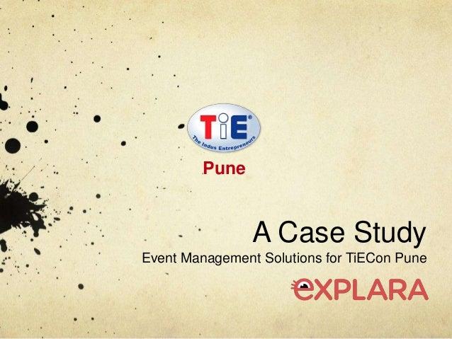 A Case StudyEvent Management Solutions for TiECon PunePune