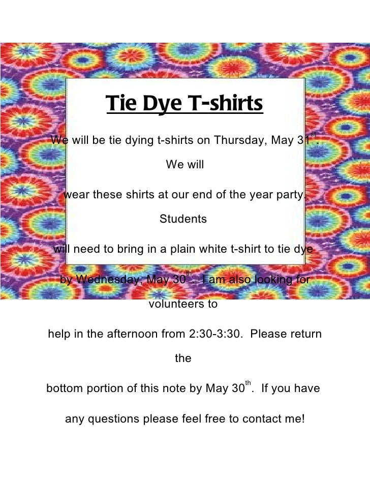Tie Dye T-shirts                                                      stWe will be tie dying t-shirts on Thursday, May 31 ...