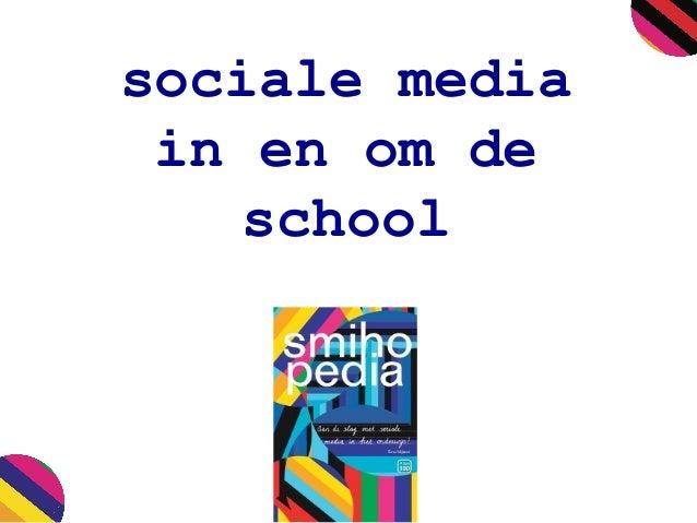sociale media in en om de school
