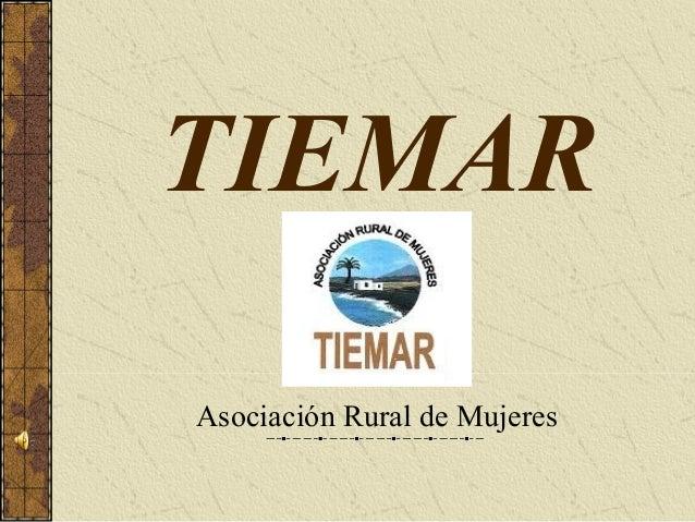 TIEMAR Asociación Rural de Mujeres