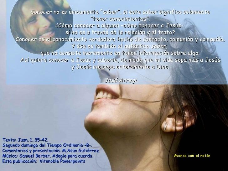 Texto: Juan, 1, 35-42.  Segundo domingo del Tiempo Ordinario –B-. Comentarios y presentación: M.Asun Gutiérrez. Música: Sa...