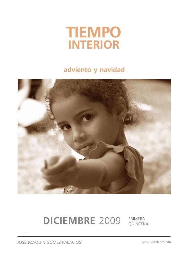 TIEMPO                      INTERIOR                    adviento y navidad                DICIEMBRE 2009               PRI...
