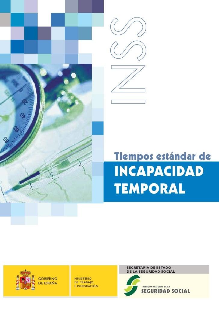 Tiempos estándar de                            INCAPACIDAD                            TEMPORAL                            ...