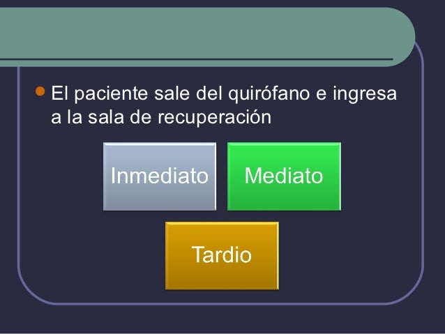 Dieta  Ayuno:    Evitar nausea y vómito    Necesidad variable de no estímulo al tubo digestivo    Problema variable pa...