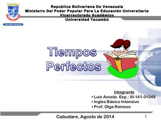 Tiempos perfectos; Universidad Yacambu