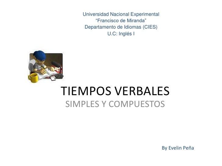 """Universidad Nacional Experimental         """"Francisco de Miranda""""     Departamento de Idiomas (CIES)               U.C: Ing..."""