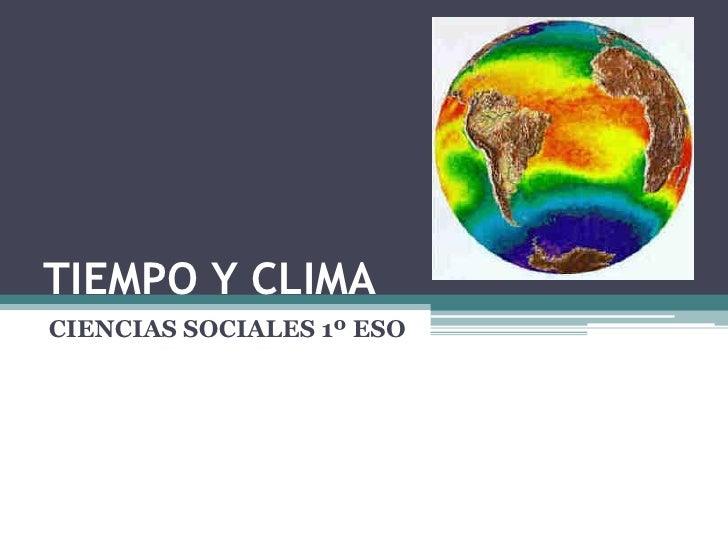 TIEMPO Y CLIMA CIENCIAS SOCIALES 1º ESO