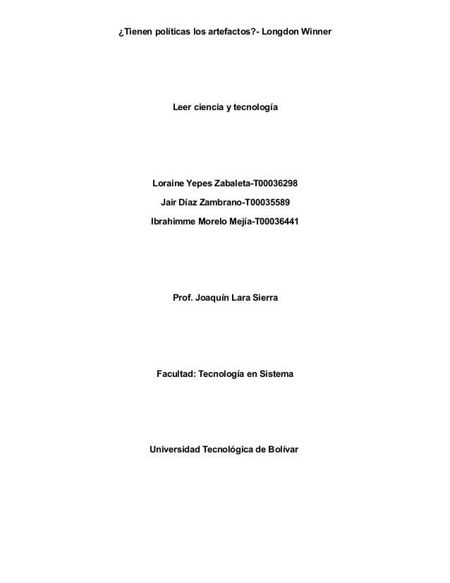 ¿Tienen políticas los artefactos?- Longdon Winner            Leer ciencia y tecnología       Loraine Yepes Zabaleta-T00036...