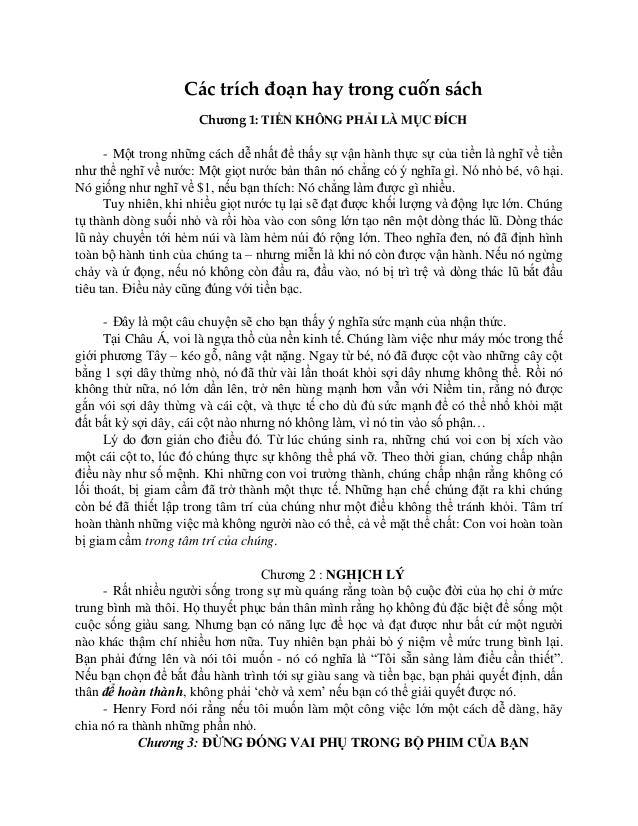 Các trích đoạn hay trong cuốn sách Chương 1: TIỀN KHÔNG PHẢI LÀ MỤC ĐÍCH - Một trong những cách dễ nhất để thấy sự vận hàn...