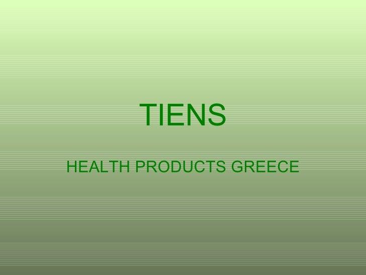 TIENS HEALTH PRODUCTS GREECE