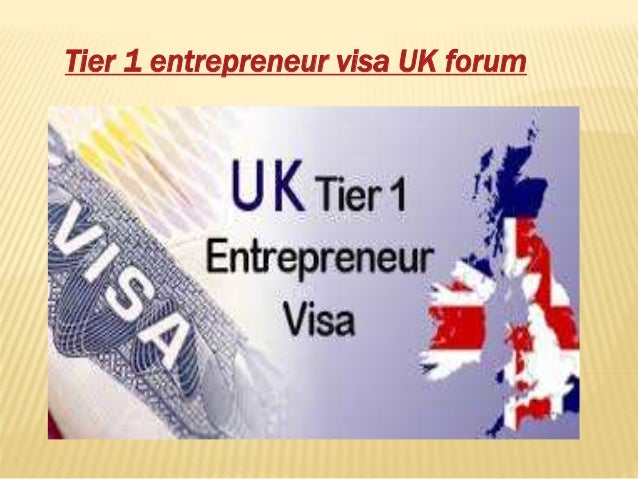 Tier 1 Enterpreneur Visa UK forum
