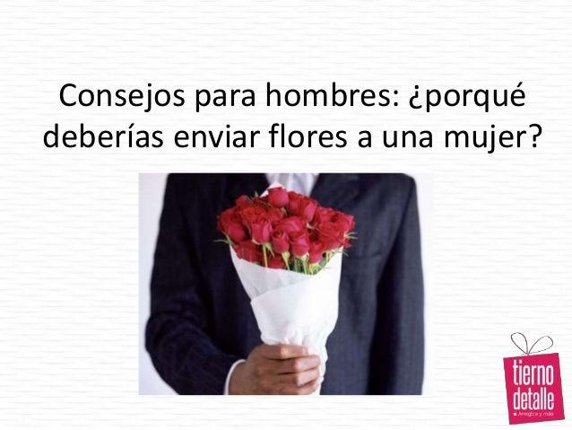 Consejos para hombres: ¿porqué deberías enviar flores a una mujer?