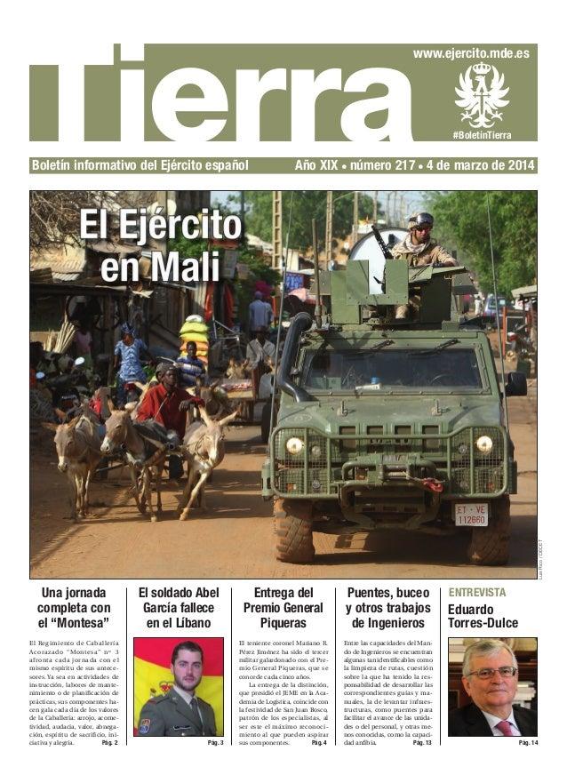 Tierra  www.ejercito.mde.es  Año XIX número 217 4 de marzo de 2014  Luis Rico / DECET  Boletín informativo del Ejército es...