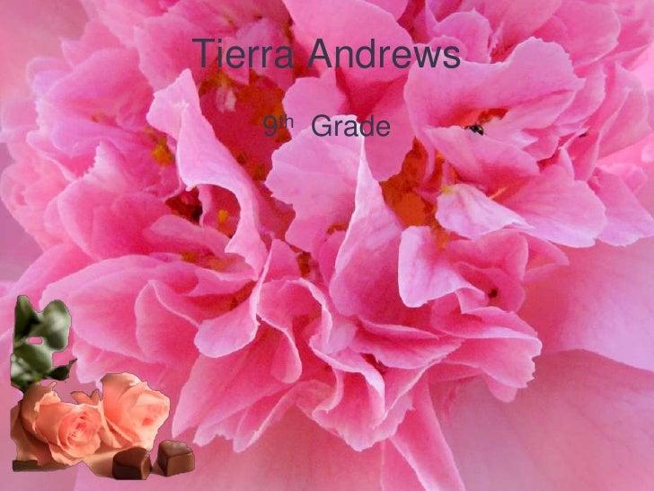 Tierra Andrews   9th Grade